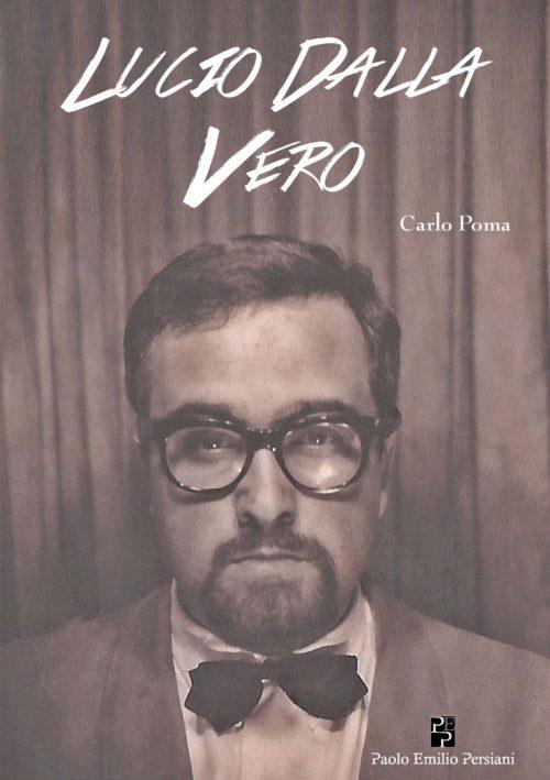 Lucio Dalla Vero Carlo Poma