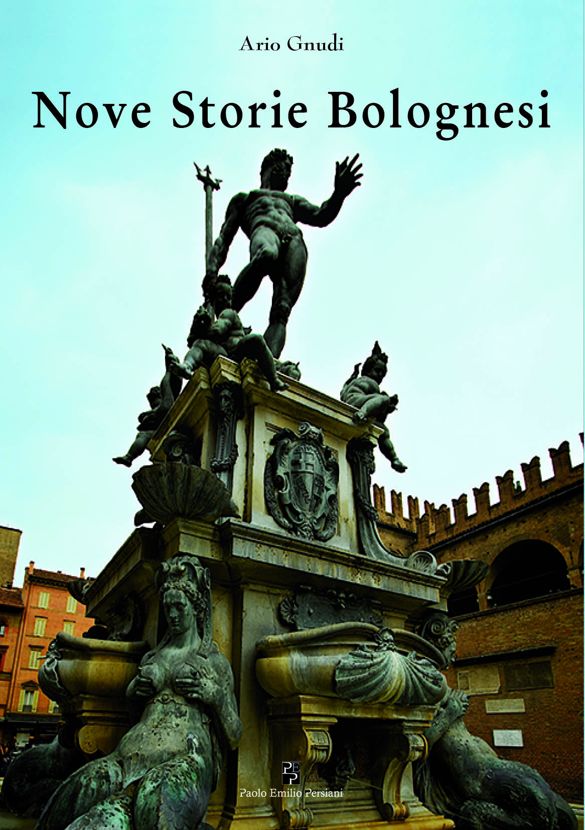 Nove Storie Bolognesi di Ario Gnudi