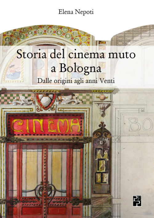 la storia del cinema muto a Bologna_Cover