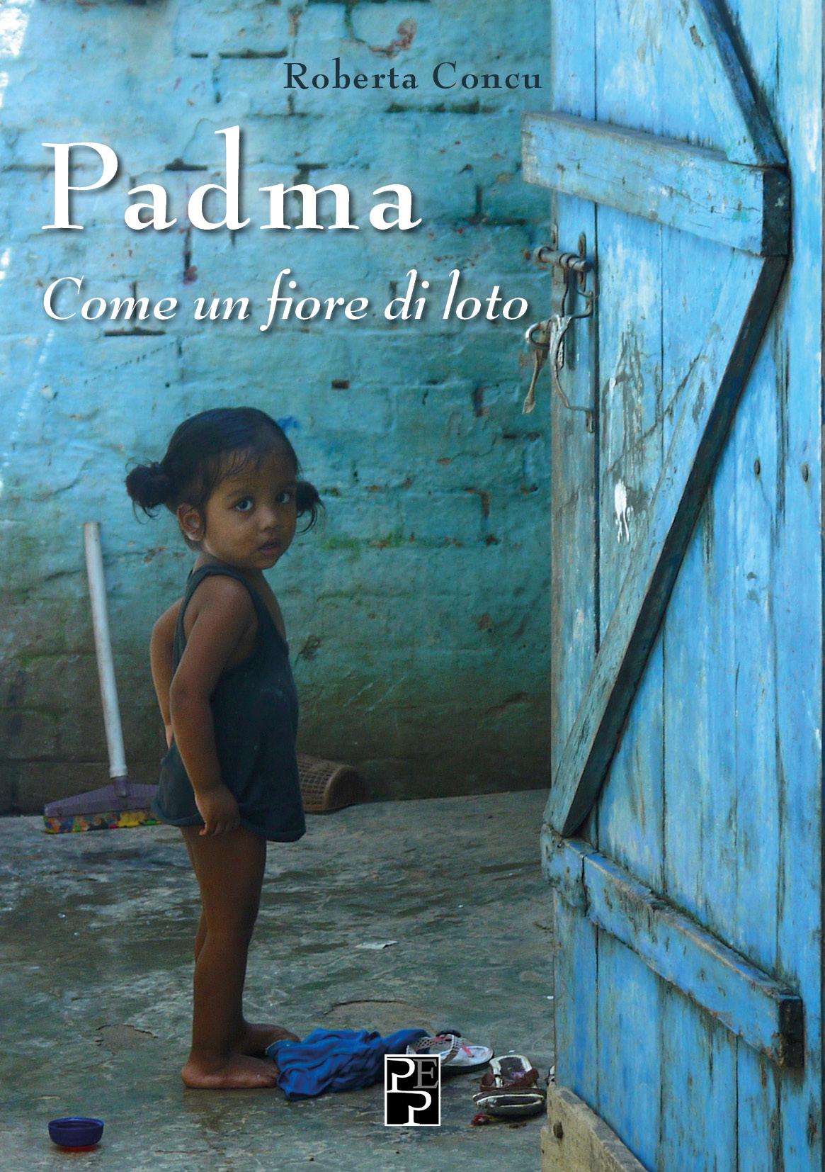 Padma. Come un fiore di loto