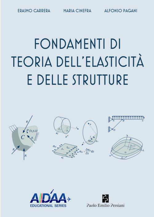 fondamenti di teoria dell'elasticità e delle strutture